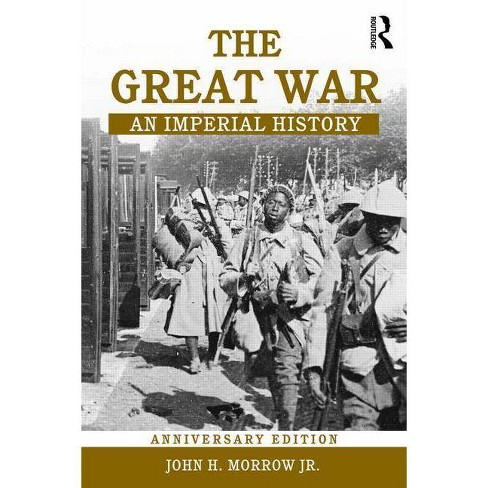 The Great War - by  John H Jr Morrow (Paperback) - image 1 of 1