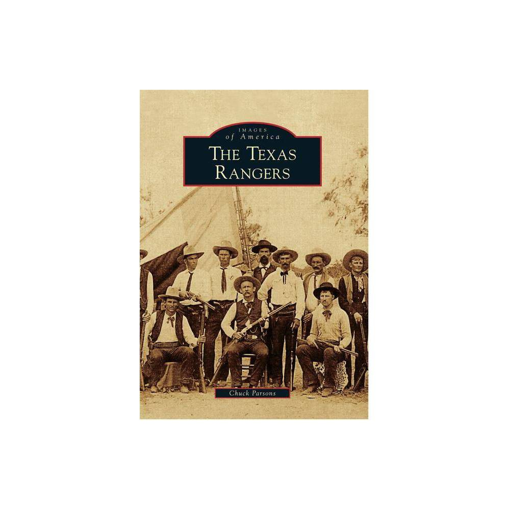 Texas Rangers Images Of America Series By Chuck Parsons Paperback