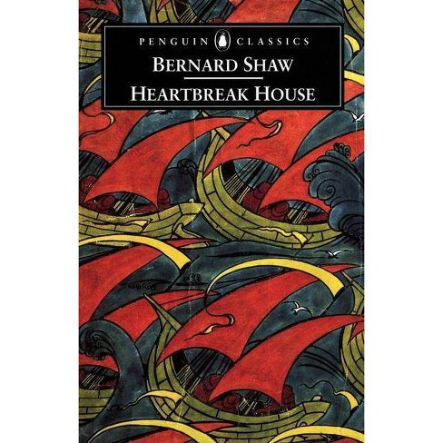 Heartbreak House - (Penguin Classics) by  George Bernard Shaw (Paperback) - image 1 of 1
