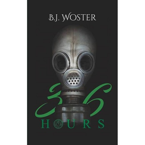 36 Hours - by  B J Woster (Paperback) - image 1 of 1