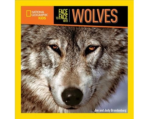 Face to Face With Wolves -  Reprint by Jim Brandenburg & Judy Brandenburg (Paperback) - image 1 of 1
