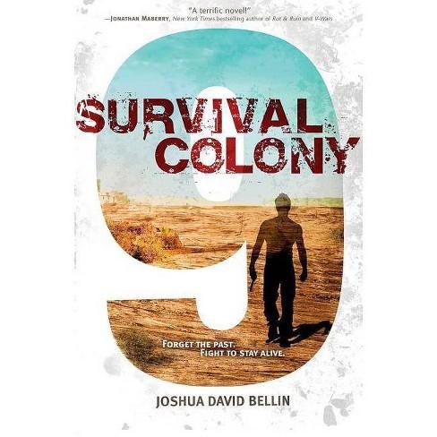 Survival Colony 9 - by  Joshua David Bellin (Paperback) - image 1 of 1
