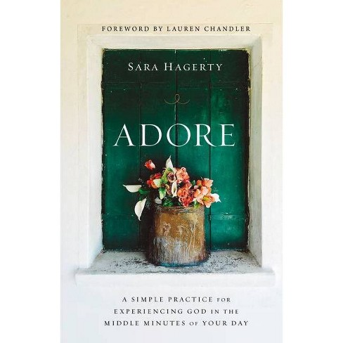 Adore - by  Sara Hagerty (Hardcover) - image 1 of 1