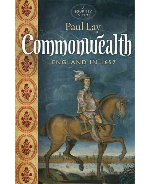 Kingdom Without a King : Cromwell's Last Year (Hardcover) (Paul Lay) - image 1 of 1