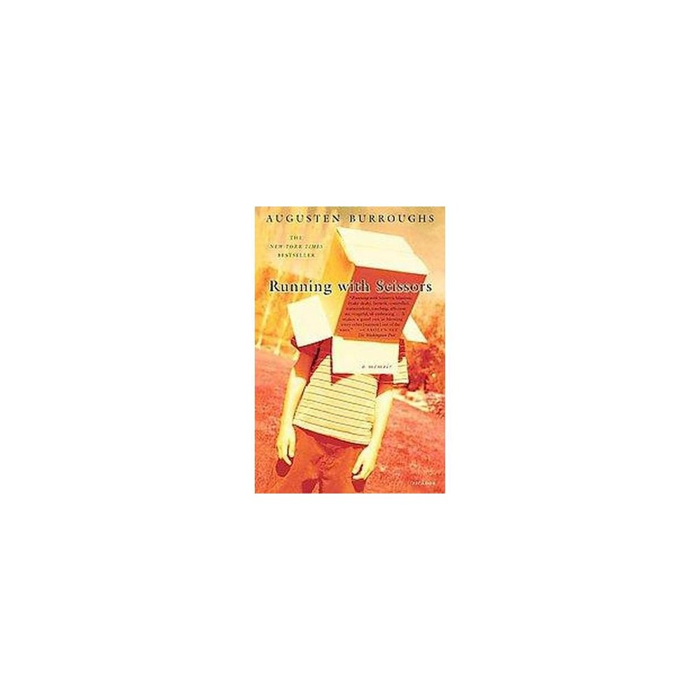 Running With Scissors Reprint Paperback By Augusten Burroughs