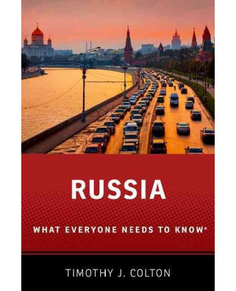 Russia : What Everyone Needs to Know (Hardcover) (Timothy J. Colton) - image 1 of 1