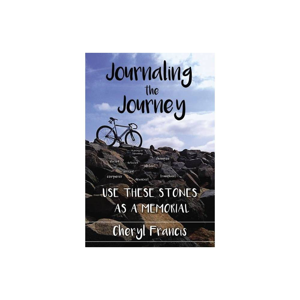 Journaling The Journey By Cheryl Francis Paperback