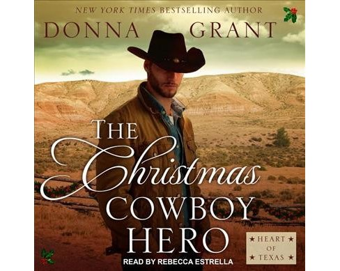 Christmas Cowboy Hero : A Western Romance Novel (MP3-CD) (Donna Grant) - image 1 of 1