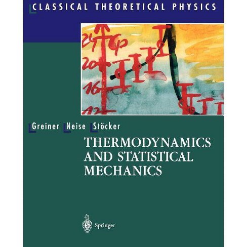 Thermodynamics and Statistical Mechanics - (Classical Theoretical Physics) (Paperback) - image 1 of 1