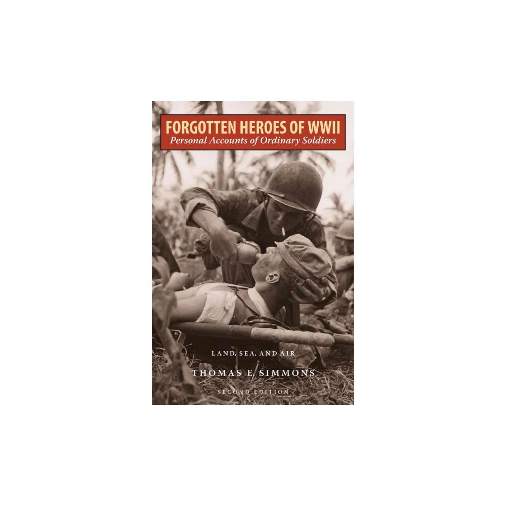 Forgotten Heroes of World War II (Paperback)