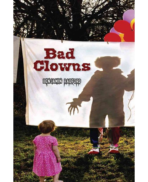 Bad Clowns (Paperback) (Benjamin Radford) - image 1 of 1