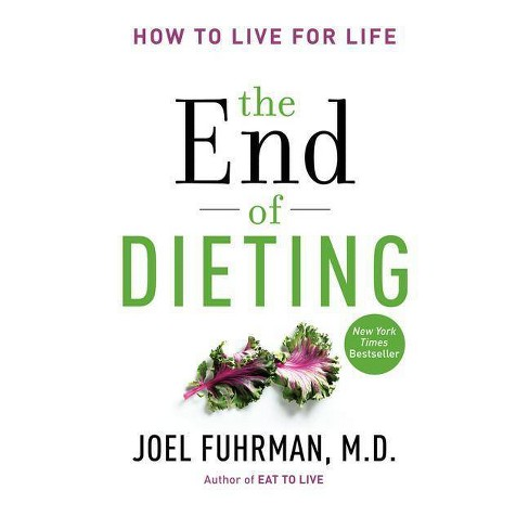 The End of Dieting (Hardcover) by Joel Fuhrman - image 1 of 1