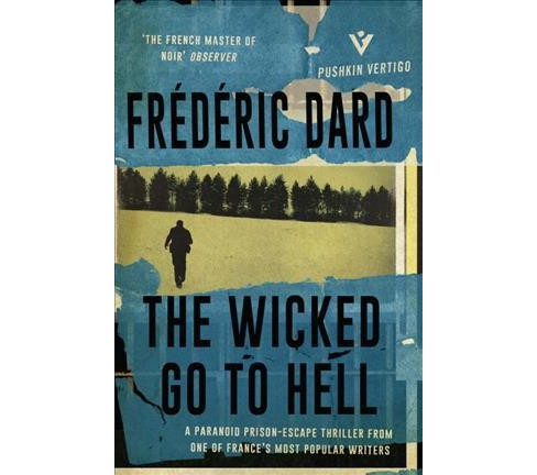Wicked Go to Hell (Paperback) (Frederic Dard) - image 1 of 1