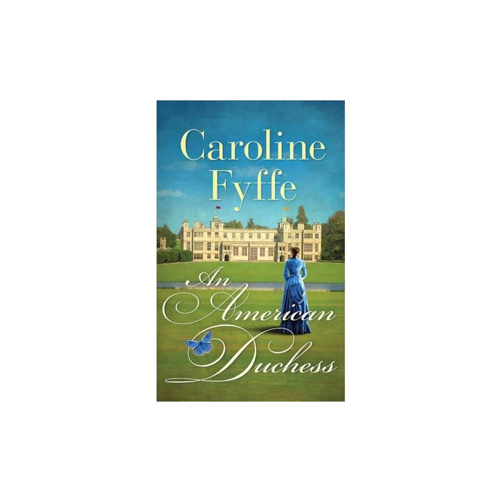 American Duchess - Unabridged by Caroline Fyffe (CD/Spoken Word)