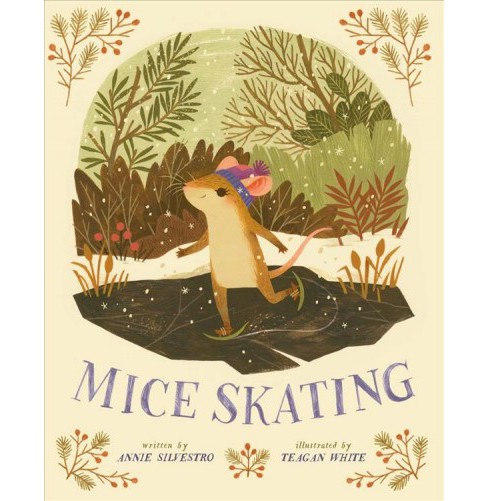Mice Skating -  by Annie Silvestro (School And Library) - image 1 of 1