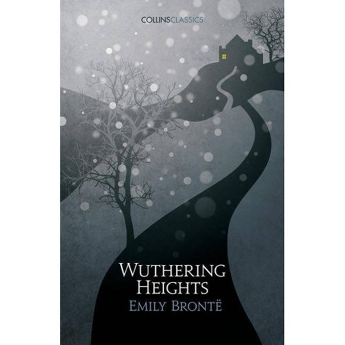 Wuthering Heights (Collins Classics) - by  Emily Bronte (Paperback) - image 1 of 1