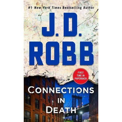Connections in Death : An Eve Dallas Novel -  (In Death) by J. D. Robb (Paperback) - image 1 of 1