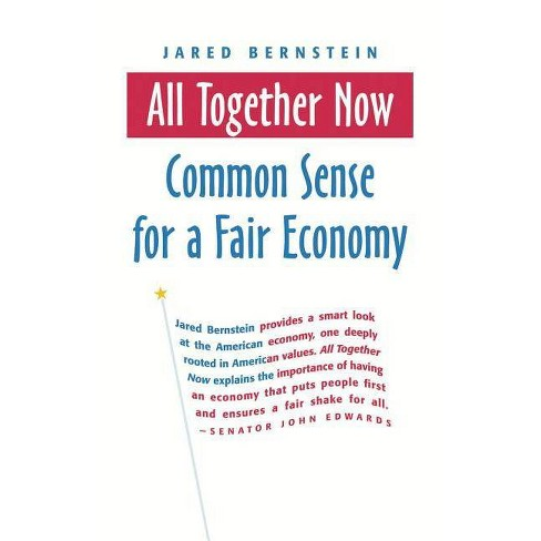 All Together Now - by  Jared Bernstein (Paperback) - image 1 of 1
