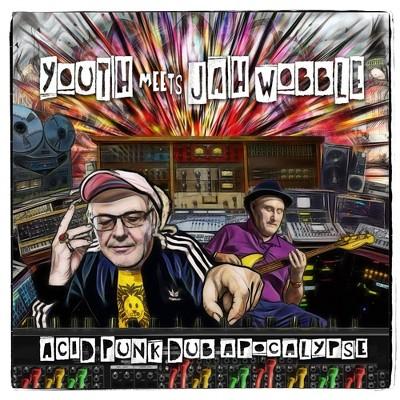 Youth Meets Jah Wobb - Acid Punk Dub Apocalypse (CD)