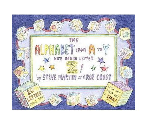 The Alphabet from A to Y with Bonus Letter Z (Hardcover) by Steve Martin - image 1 of 1