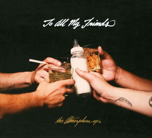 Atmosphere - To all my friends blood makes the bla [Explicit Lyrics] (CD) - image 1 of 1