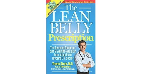 Lean Belly Prescription : The Fast and Foolproof Diet and Weight-Loss Plan from America's Favorite E. R. - image 1 of 1