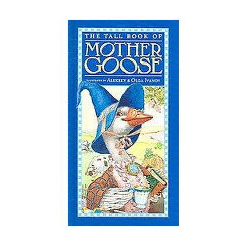 The Tall Book of Mother Goose - (Harper Tall Book) by  Public Domain (Hardcover) - image 1 of 1