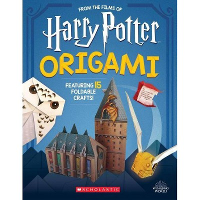 Harry Potter Origami : Fifteen Paper-folding Projects Straight from the Wizarding World! - (Paperback) - by Scholastic Inc.