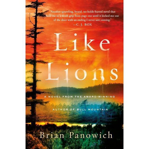 Like Lions - by  Brian Panowich (Hardcover) - image 1 of 1