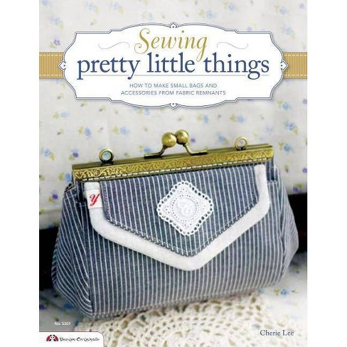 Sewing Pretty Little Things - (Design Originals) by  Cherie Lee (Mixed media product) - image 1 of 1