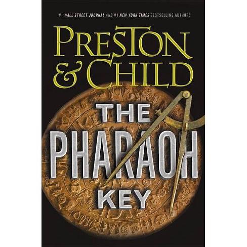The Pharaoh Key - (Gideon Crew) by  Douglas Preston & Lincoln Child (Hardcover) - image 1 of 1