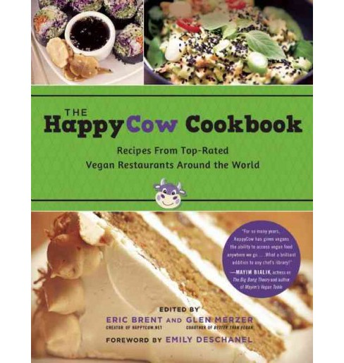 Happycow Cookbook : Recipes from Top-Rated Vegan Restaurants around the World (Paperback) (Eric Brent - image 1 of 1