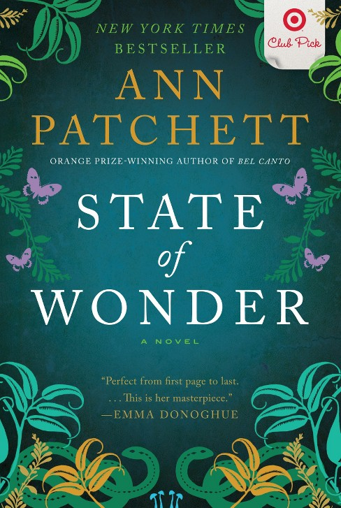State of Wonder by Ann Parchett (Target Club Pick June 2012) (Hardcover) by Ann Patchett - image 1 of 1