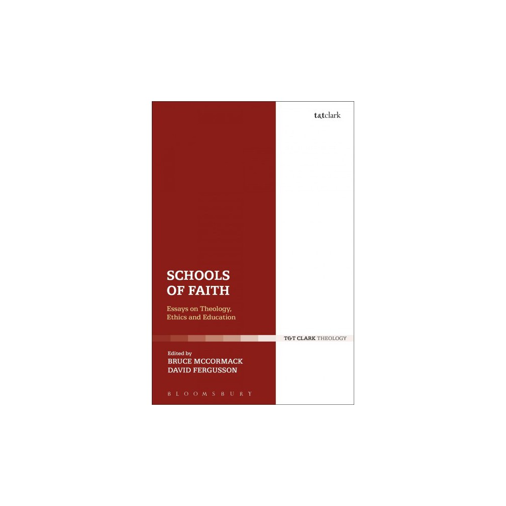 Schools of Faith : Essays on Theology, Ethics and Education - (Hardcover)