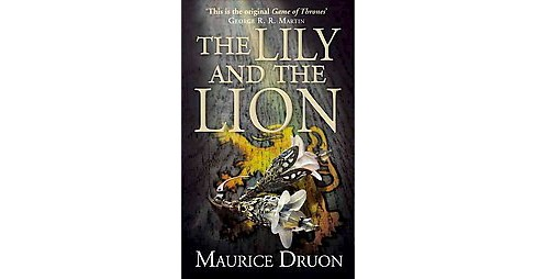 Lily and the Lion (Translation) (Paperback) (Maurice Druon) - image 1 of 1