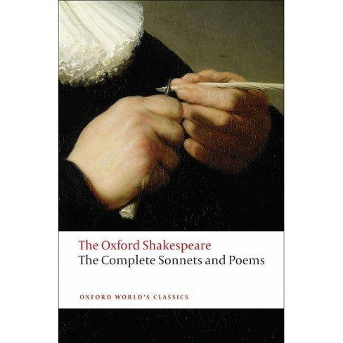 Complete Sonnets and Poems - (Oxford World's Classics (Paperback)) by  William Shakespeare (Paperback) - image 1 of 1