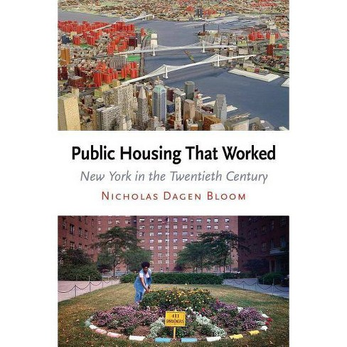 Public Housing That Worked - by  Nicholas Dagen Bloom (Paperback) - image 1 of 1