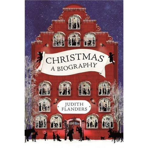 Christmas - by  Judith Flanders (Hardcover) - image 1 of 1