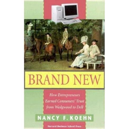 Brand New - by  Nancy F Koehn (Hardcover) - image 1 of 1