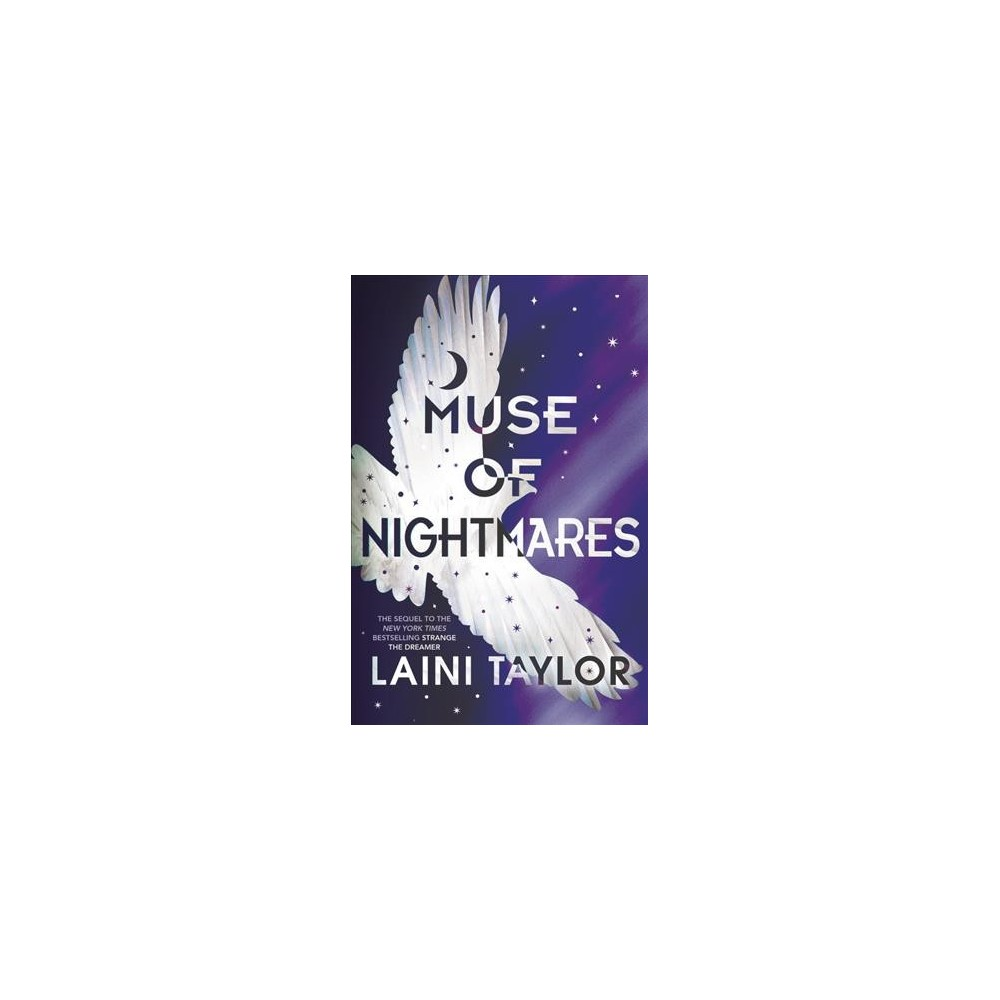 Muse of Nightmares - (Strange the Dreamer) by Laini Taylor (Hardcover)