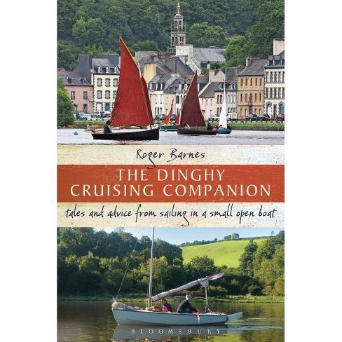 The Dinghy Cruising Companion - by  Roger Barnes (Paperback) - image 1 of 1