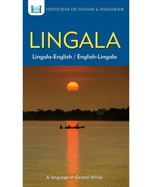 Lingala Dictionary & Phrasebook : A Language of Central Africa - Bilingual by Aquilina Mawadza - image 1 of 1