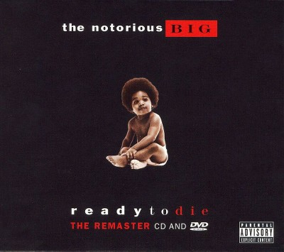 The Notorious B.I.G. - Ready to Die: The Remaster (2006) [Explicit Lyrics] (CD)