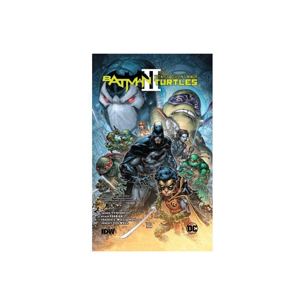 Batman Teenage Mutant Ninja Turtles Ii By James Tynion Iv Hardcover
