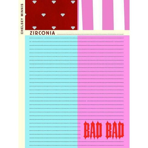 Zirconia ...................... Bad Bad - by  Chelsey Minnis (Paperback) - image 1 of 1