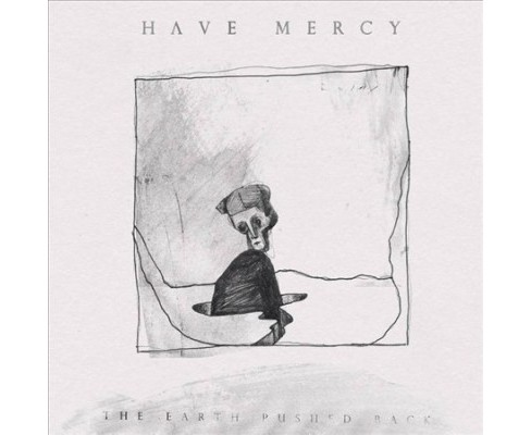 Have Mercy - Earth Pushed Back (5 Year Anniversary (Vinyl) - image 1 of 1