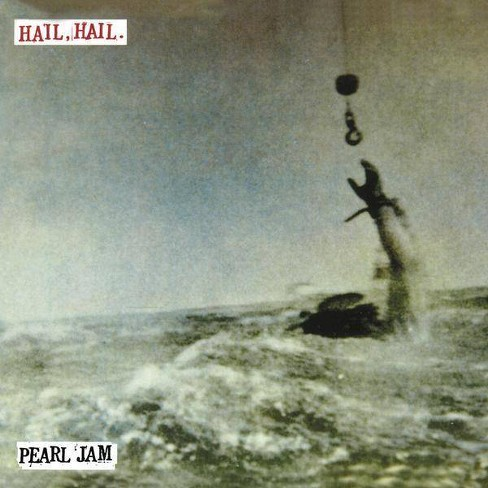 Pearl Jam - Hail, Hail (Vinyl) - image 1 of 1