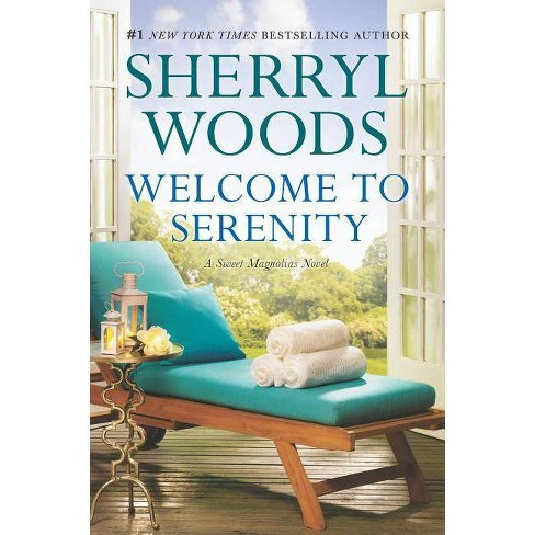 Welcome to Serenity - (Sweet Magnolias Novel) by  Sherryl Woods (Paperback) - image 1 of 1