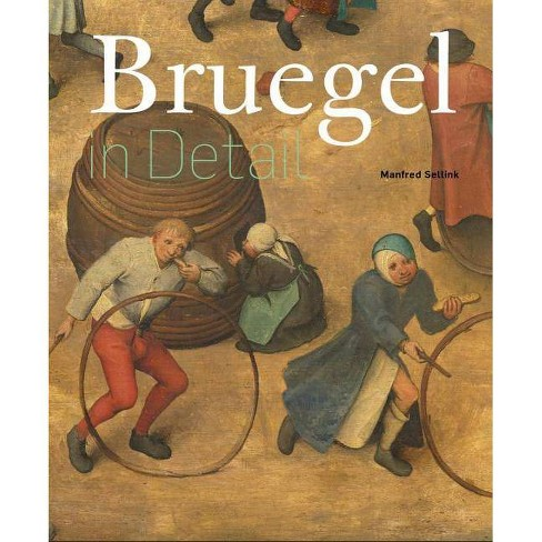 Bruegel in Detail - by  Manfred Sellink (Hardcover) - image 1 of 1