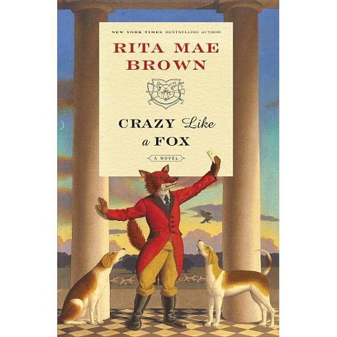 Crazy Like a Fox - (Sister Jane)by  Rita Mae Brown (Hardcover) - image 1 of 1